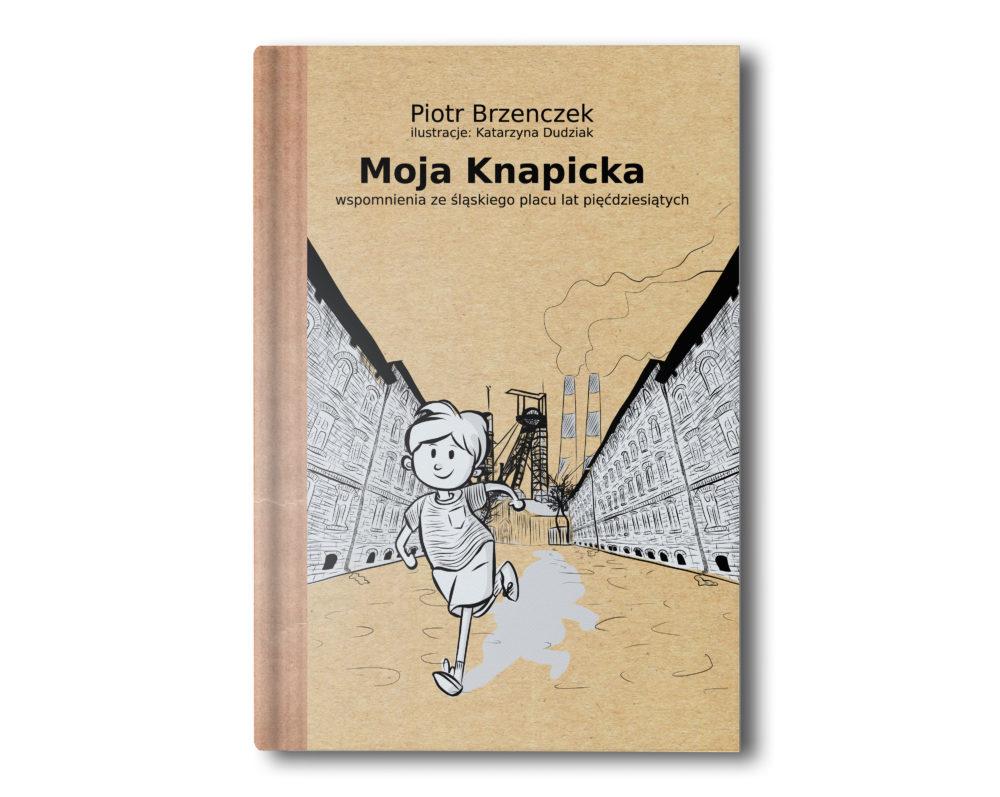 """Moja Knapicka"" autorstwa Piotra Brzenczka"