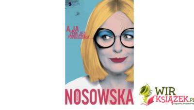 """""""A Ja Żem Jej Powiedziała…""""  [Książka tygodnia]"""