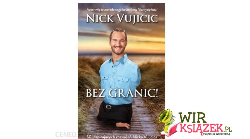 """""""Bez granic"""" Nick Vujicic"""