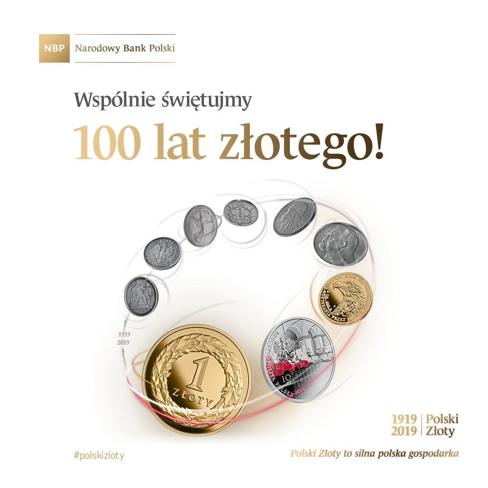 W 2019 roku obchodzimy 100. rocznicę uchwalenia przez Sejm RP nazwy ZŁOTY
