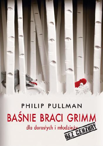 Baśnie braci Grimm bez cenzury