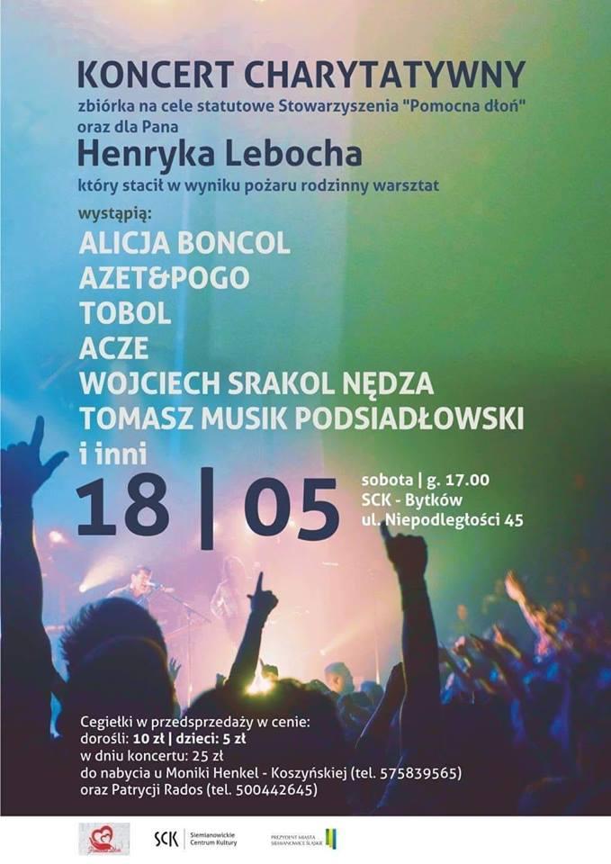 Koncert charytatywny na rzecz poszkodowanego przedsiębiorcy Henryka Lebocha.