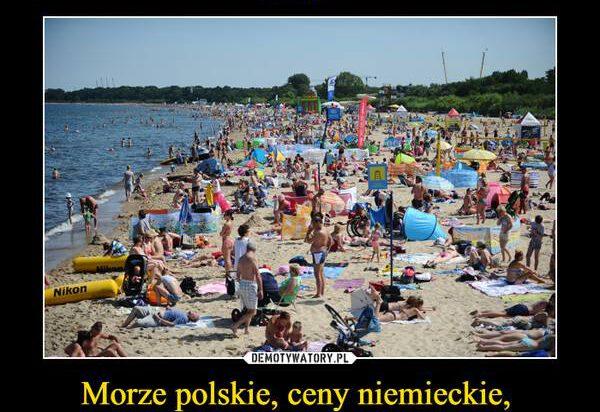 Dokąd na urlop ?? Kochamy polskie morze, czyli nieodwzajemniona miłość