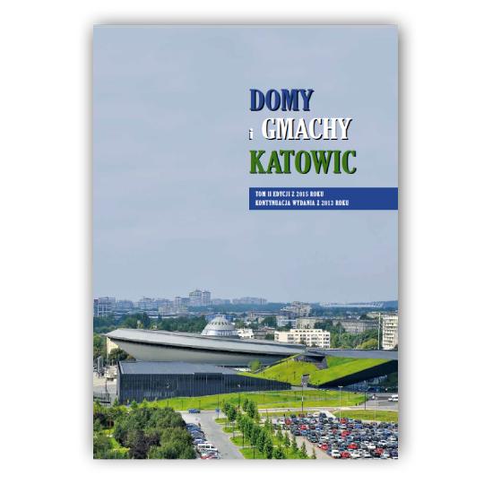 Domy i Gmachy Katowic - Album 2020