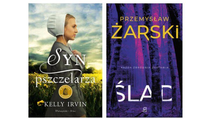 Przemysław Żarski: Ślad oraz Kelly Irvin: Syn pszczelarza