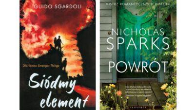 Guido Sgardoli: Siódmy element oraz Nicholas Sparks: Powrót