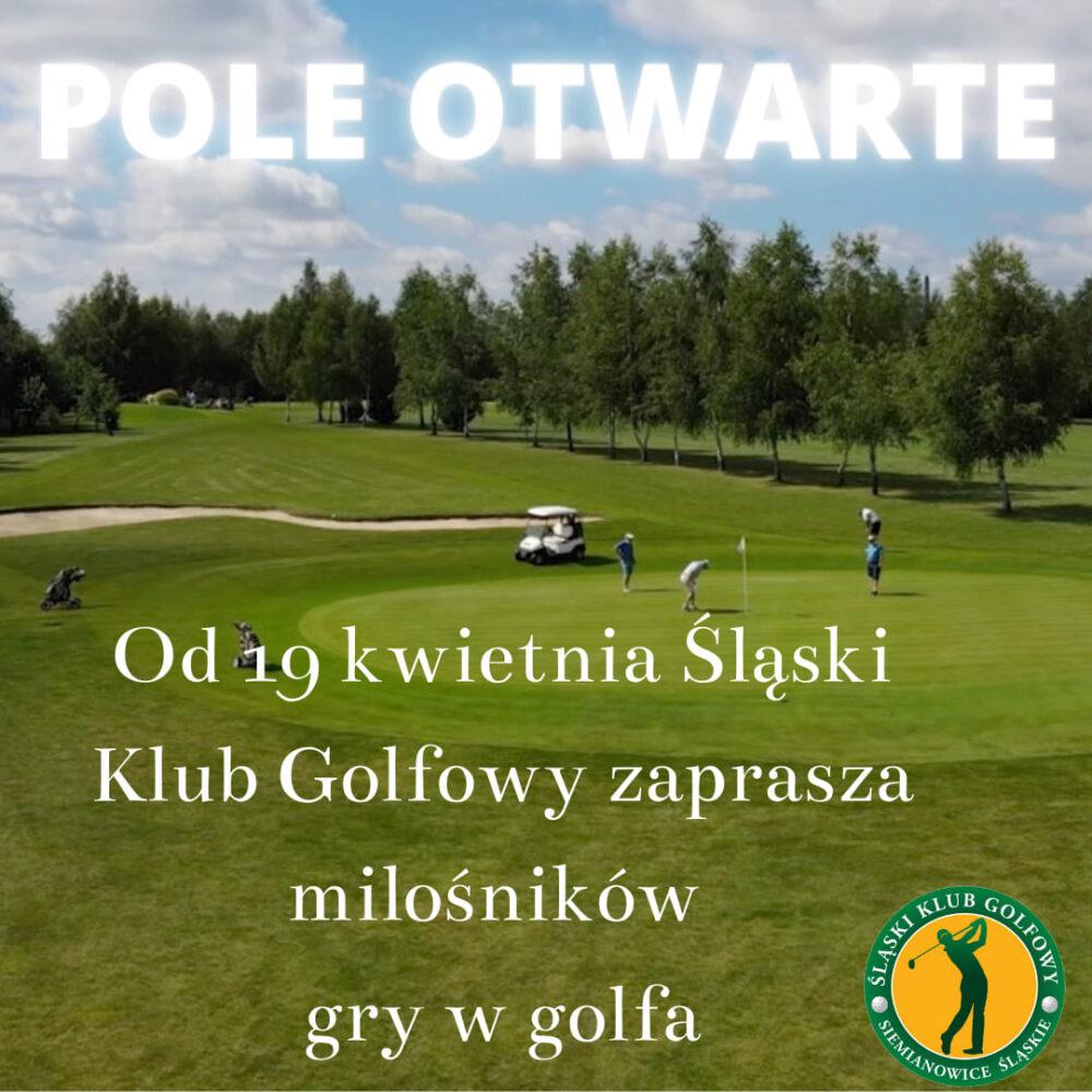 golf siemianowice od 19 kwietnia śląski klub golfowy zaprasza