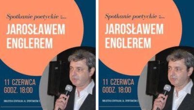 Poetyckie spotkanie z Jarosławem Englerem