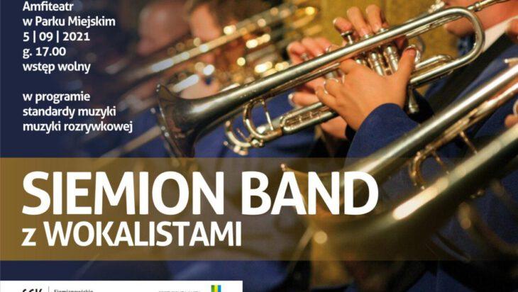 Koniec muzycznego sezonu w miejskim amfiteatrze, Siemion Band – 5 września, Siemianowice Śl., wstęp wolny