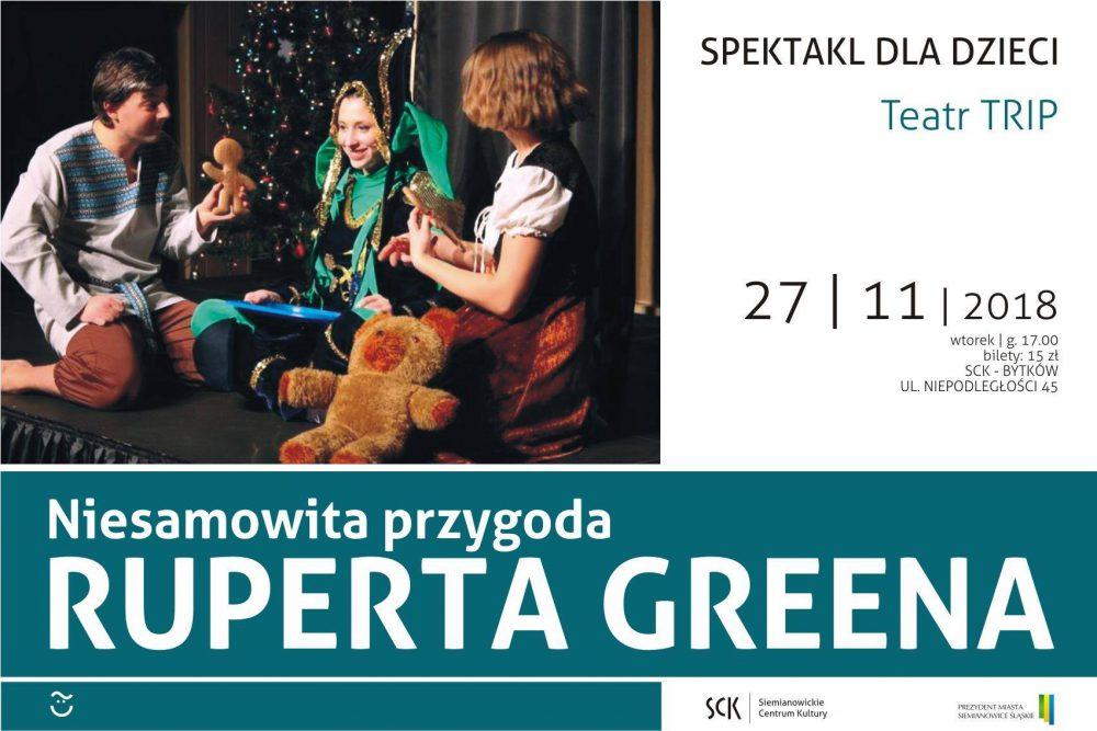 """""""Niesamowite przygody Ruperta Greena"""" - spektakl dla dzieci w wykonaniu Teatru TRIP"""
